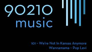 90210 Music ~ Wannamama - Pop Levi ~ 1x01