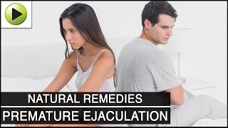 Premature Ejaculation - Natural Ayurvedic Home Remedies