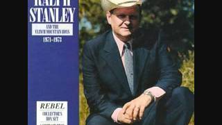 Ralph Stanley - Will You Miss Me