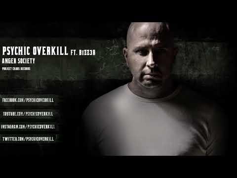 Psychic Overkill ft. B1zz3r  Anger Society