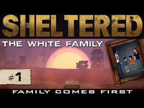 #1: Почини горелкой мужа! [Lets Play Sheltered]