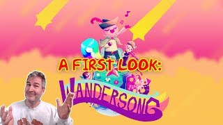 FIRST LOOK AT WANDERSONG, A MUSICAL ADVENTURE! | Wandersong Gameplay 🤓😃🎮