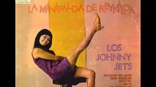La Minifalda De Reynalda   Cantan Los Johnny Jets