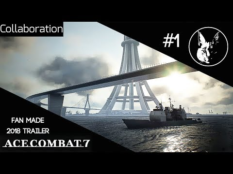 Net-Zone| Ace Combat 7 Request (2018 Trailer Motif Collaboration)