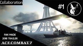 Net-Zone| Ace Combat 7 Request (2018 Trailer Motif Collaboration)