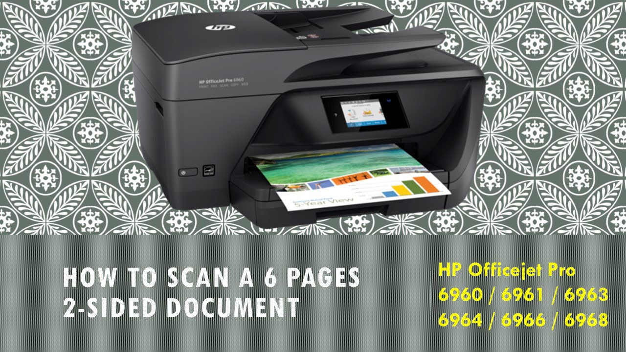 hp officejet pro 6960 6961 6963 6964 6966 6968 scan multiple 6 pages 2 sided document to. Black Bedroom Furniture Sets. Home Design Ideas