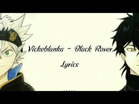 Black Clover Op3 Full ( Vickeblanka  - Black Rover) Lyrics Video