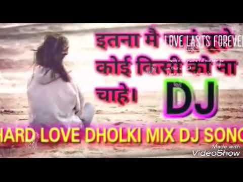 Hindi gana naya DJ Zakhmi Dil