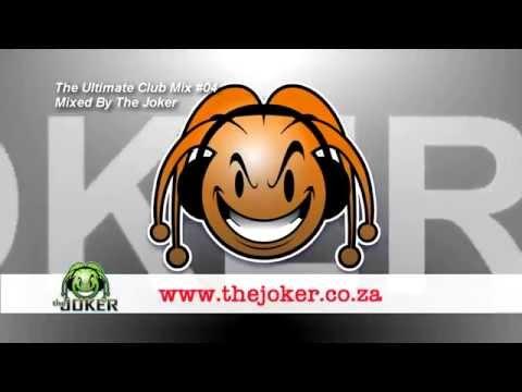 The Joker - Ultimate Club Mix #04