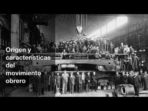 Origen y características del movimiento obrero
