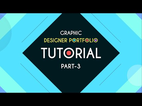 Graphic Designer Portfolio | Tutorial part - 3