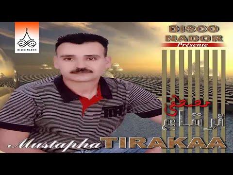 Mustapha Tirakaa - Yadjis N Nador