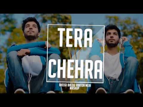 Tera Chehra / Bheegi Bheegi Raaton Mein Mashup | Karan Nawani | Adnan Sami