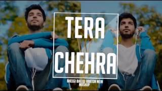 Tera Chehra / Bheegi Bheegi Raaton Mein Mashup   Karan Nawani   Adnan Sami