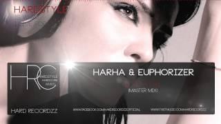 Harha & Euphorizer - D1G1TAL (Master Mix) |HD;HQ|