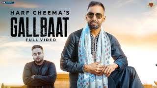 GALLBAAT - Harf Cheema Ft. Gurlej Akhtar (Official Video) Deep Jandu