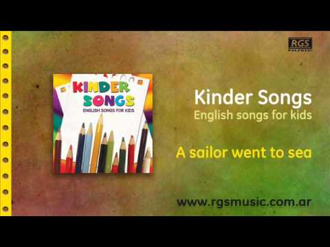 Kinder songs - A sailor went to sea