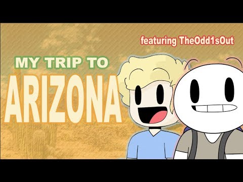 Arizona Adventure! (ft. TheOdd1sOut)