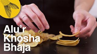Alu'r Khosha Bhaja—Crispy potato skins, Bengali style no-waste recipe
