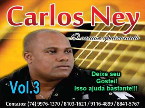 Carlos Ney Vol 3 Completo