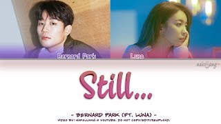 Nakjoon (Bernard Park) - STILL... (ft. Luna) (Color Coded Lyrics Eng/Rom/Han/가사)