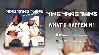 Ying Yang Twins - Whats Happenin