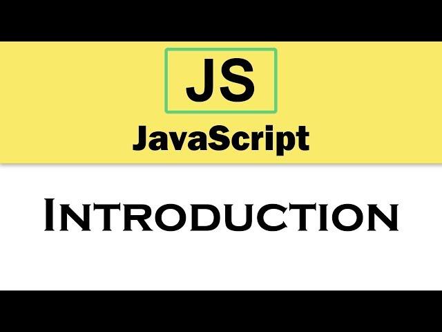 #0 JavaScript Tutorial   Introduction