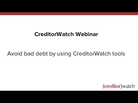 Avoid bad debt by using CreditorWatch tools