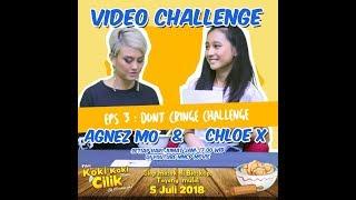 agnez mo chloe x eps 3 dont cringe challenge film koki koki cilik