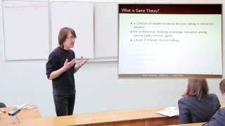 Теория игр и приложения. Лекция 1 (Максим Горюнов, CERGE-EI)