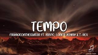 Frankieontheguitar - Tempo LETRA | Lyrical Vibes