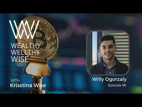 The Ins And Outs Of Cryptocurrency With Willy Ogorzaly