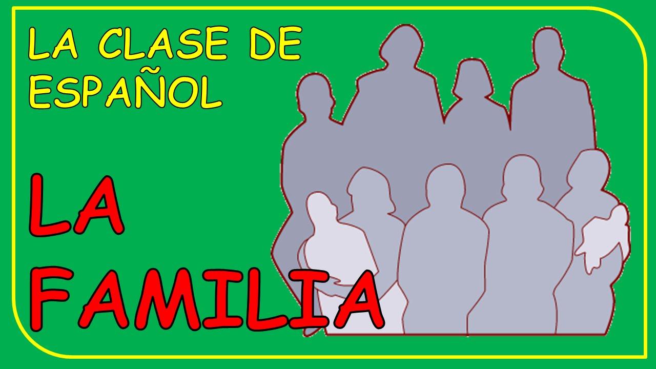 family members in spanish los miembros de la familia
