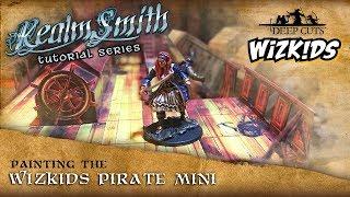 WizKids Mini Painting Tutorial - Pirate