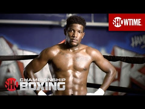 Erickson Lubin: A Day in Camp | SHOWTIME CHAMPIONSHIP BOXING