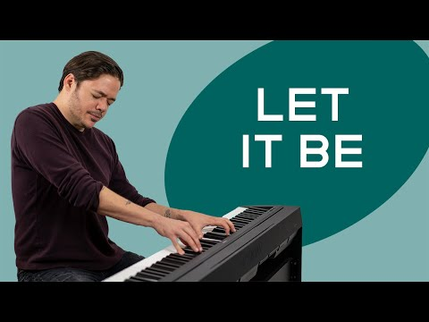 How to play 'LET IT BE' by The Beatles on the piano -- Playground Sessions