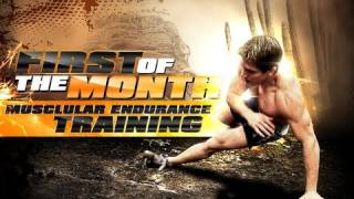 First-Of-The-Month: Muscular Endurance Training