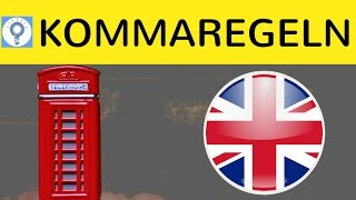 Kommaregeln im Englischen - Die wichtigsten Regeln & Beispiele zur Kommasetzung im Überblick