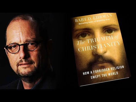The Triumph of Christianity (with Dr. Bart Ehrman)