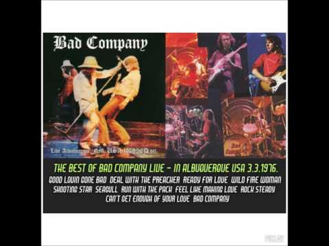 BAD COMPANY.. LIVE ALBUQUERQUE 3.3.1976.THE BEST OF