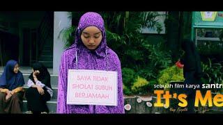 """Download Mp3 Film Pendek Inspirasi - It's Me """" Terpilih """" - Film Santri"""
