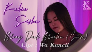 Download lagu MUNG DADI MANTAN - AYU KARLINA_CIPT. WA KANCIL   KALIA SISKA (COVER)
