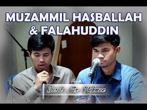 Muzammil Hasballah & Falahuddin  ( Surat : Ar-Rahman )