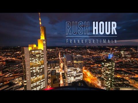 RUSH HOUR - Frankfurt   Timelapse Film