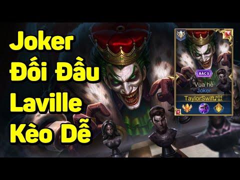 Liên Quân | Nỗi Khổ Của Laville Team Bạn Khi Đối Đầu Top 1 Joker