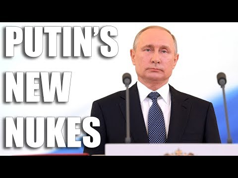 Putin's New Nukes