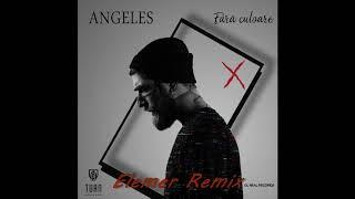 Angeles - Fara Culoare Elemer Remix