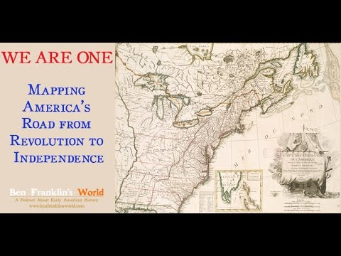 Bonus We Are One: Mapping America's Road from Revolution to Independence