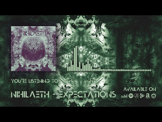 Nihilaeth - Expectations (Official Music)