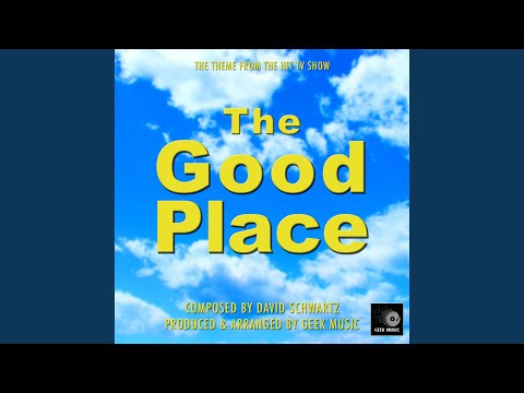 Geek Music - The Good Place - Main Theme mp3 baixar